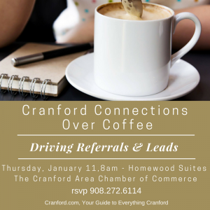 Cranford Connections Over Coffee –Driving Referrals and Leads @ Homewood Suites | Cranford | New Jersey | United States
