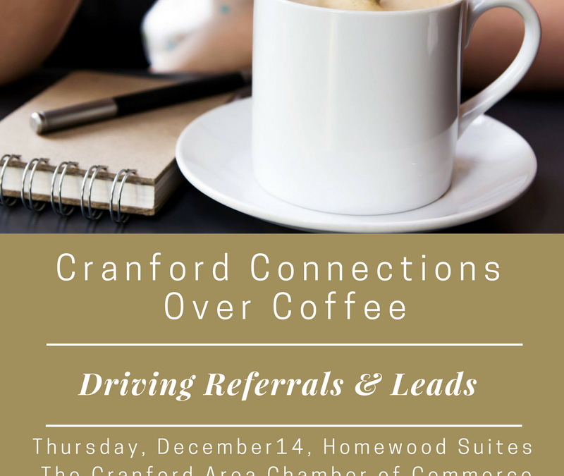 Cranford Connections Over Coffee – Driving Referrals and Leads