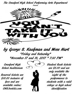 You Can't Take It With You performed by the Cranford High School Performing Arts Department @ Cranford High School | Cranford | New Jersey | United States