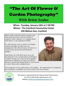 """The Art of Flower and Garden Photography"" sponsored by the Hanson Park Conservacy @ Cranford Community Center 