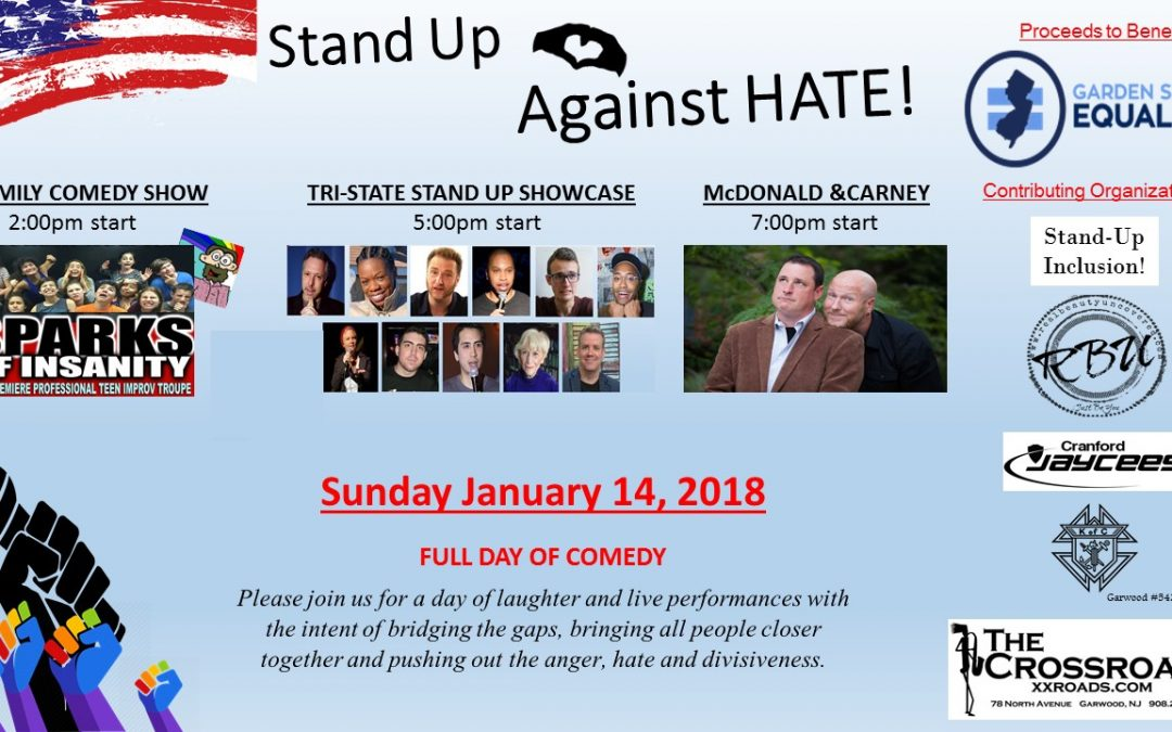 """STAND UP AGAINST HATE"" COMEDY EVENT TO BENEFIT LOCAL COMMUNITY ORGANIZATIONS FEATURES COMEDIANS JOE CARNEY, RICH MCDONALD AND MORE"