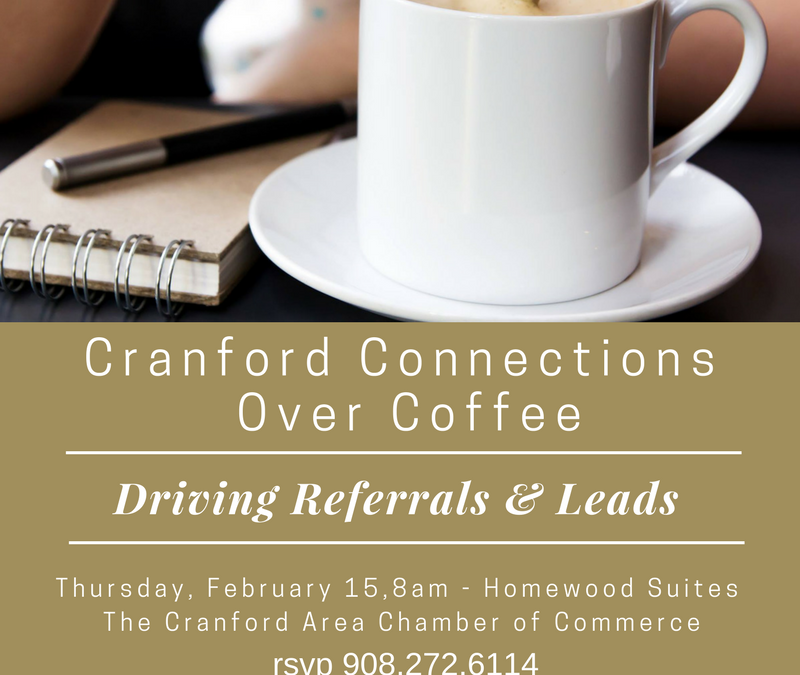 Cranford Connections Over Coffee –Driving Referrals and Leads