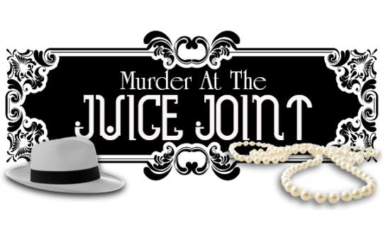 CHS Acting Academy Presents A Murder Mystery Dinner: Murder At The Juice Joint!!