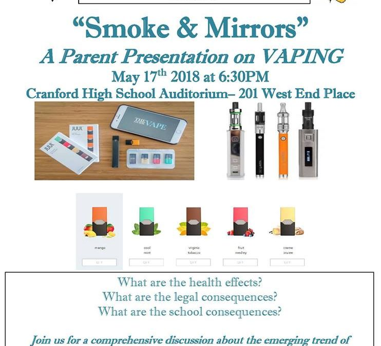 Smoke & Mirrors: A Parent Presentation on Vaping