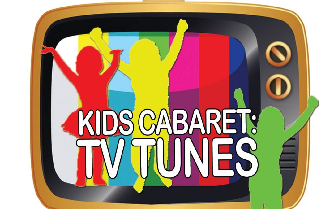 Kids Cabaret:TV Tunes at Eastman Plaza by Play Theater