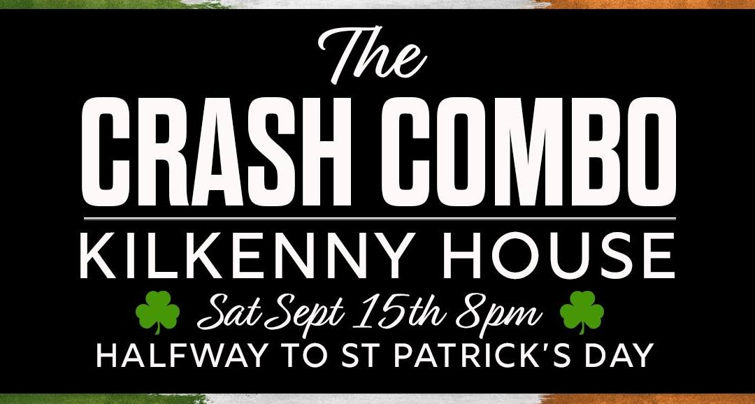 Halfway to St Patrick's Day with The Crash Combo