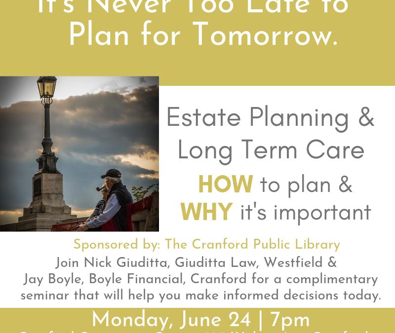 Estate Planning & Long Term Care Seminar