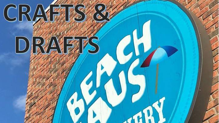 Crafts and Drafts at Beach Haus Brewery