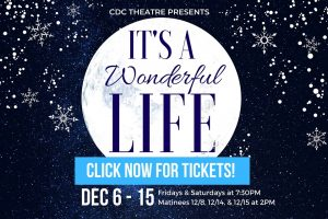 It's A Wonderful Life at CDC Theatre @ CDC Theatre | Cranford | New Jersey | United States