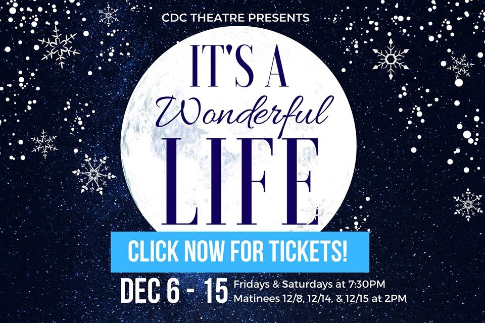 It's A Wonderful Life at CDC Theatre