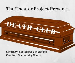"Staged Readings - Theater Project: ""Death Club"" @ Cranford Community Center 