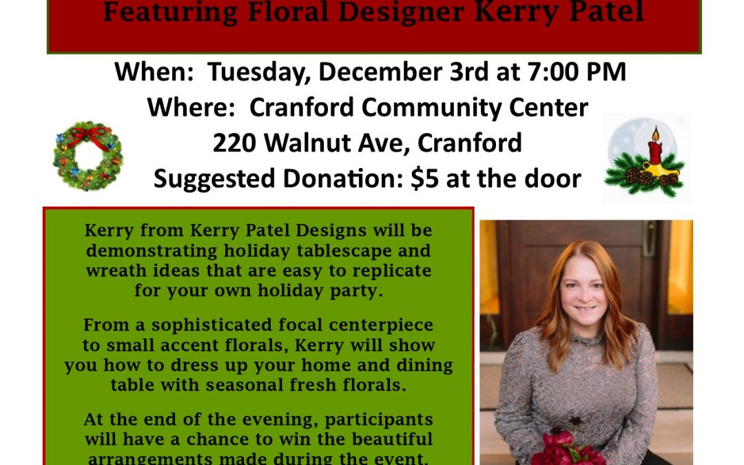 """Holiday Floral Demonstration"" featuring floral designer Kerry Patel"