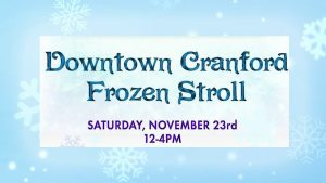 Downtown Cranford Frozen Stroll @ Downtown Cranford