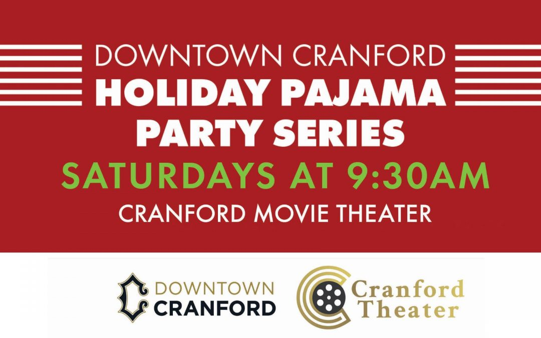 Holiday Pajama Party Series at Cranford Theater