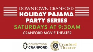 Holiday Pajama Party Series at Cranford Theater @ Cranford Theater | Garwood | New Jersey | United States