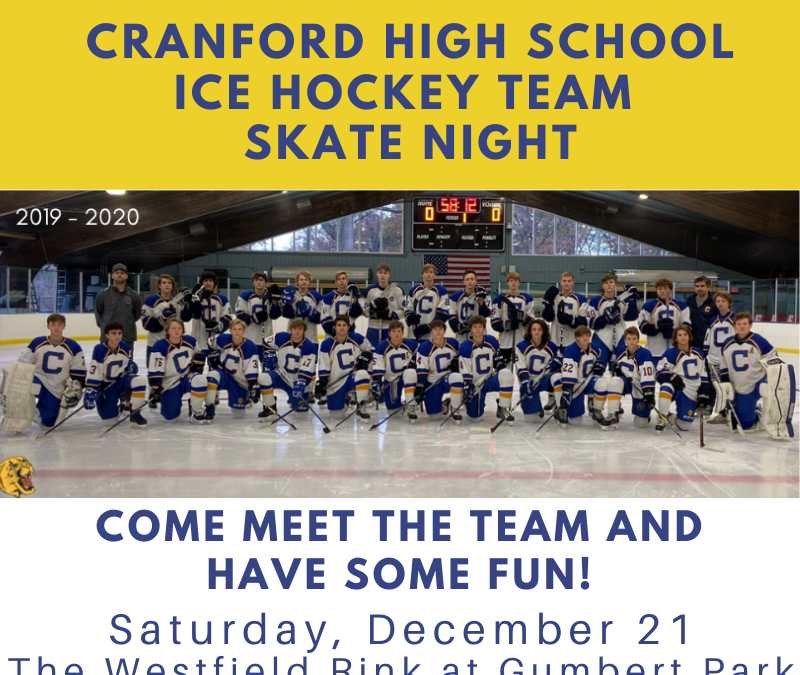 Skate Night with the Cranford High School Hockey Team