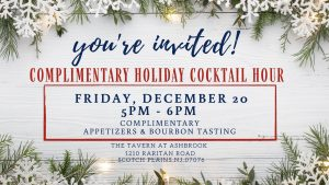 Complimentary Holiday Cocktail Hour @ The Tavern at Ashbrook