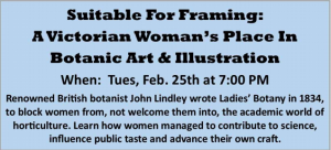 """Suitable For Framing: A Victorian Woman's Place In Botanic Art & Illustration"" @ Cranford Community Center"