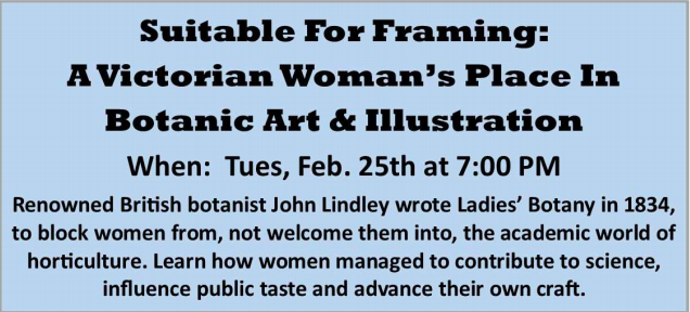"""""""Suitable For Framing: A Victorian Woman's Place In Botanic Art & Illustration"""""""