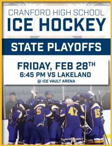 CRANFORD HIGH SCHOOL ICE HOCKEY STATE PLAYOFFS vs LAKELAND @ Ice Vault Arena | Wayne | New Jersey | United States