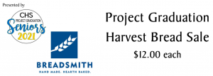 Project Graduation Breadsmith of Cranford Harvest Bread Sale Order Deadline 11/15