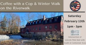 Coffee with a Cop & Winter Walk on the Riverwalk @ Cranford Heritage Corridor Riverwalk