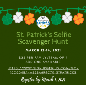 CHS Project Graduation 2021 St. Patrick's Day Selfie Scavenger Hunt - Last Day To Sign Up