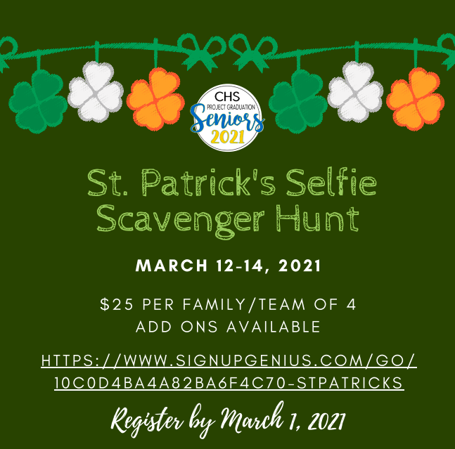 CHS Project Graduation 2021 St. Patrick's Day Selfie Scavenger Hunt