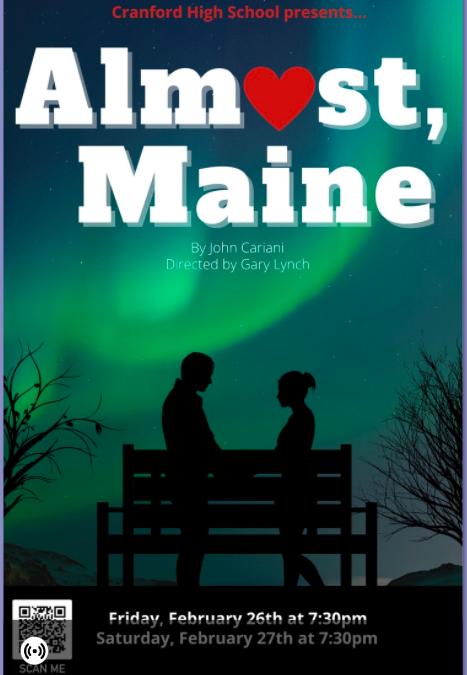 Cranford High School presents: Almost, Maine