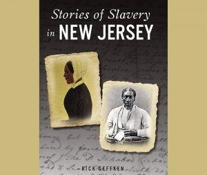 Stories of Slavery in New Jersey - Virtual Program @ Virtual Event